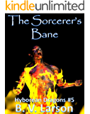 The Sorcerer's Bane (Hyborean Dragons Book 5)
