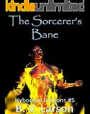 The Sorcerer's Bane (Hyborean Dragons Book 5)