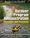 Outdoor Recreation Best Deals - Outdoor Program Administration: Principles and Practices