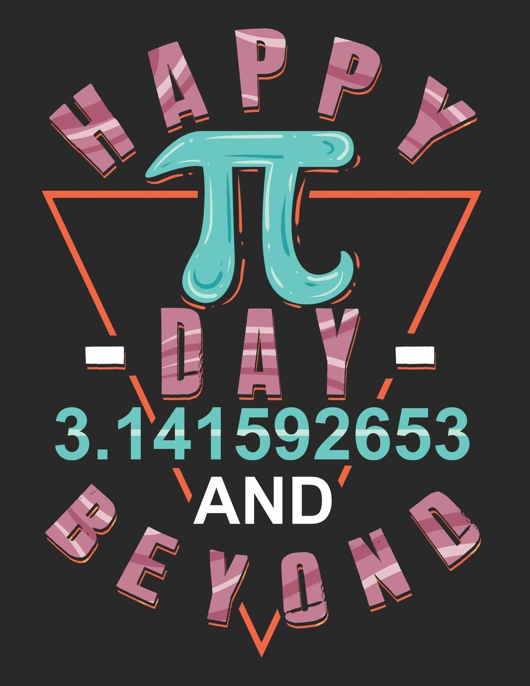 Happy Day 3.141592653 And Beyond: Pi Day Math and Science ...
