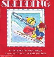 Sledding by Elizabeth Winthrop (1989-05-03)