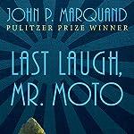 Last Laugh, Mr. Moto | John P. Marquand