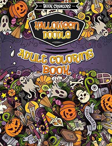 Halloween Coloring Book for Adults: 35 High Quality Designs About Halloween (Sugar Skulls, Pumpkins, Which Hat, Halloween Doodle etc.)+ Extra 5 Pages ... Doodle Dessert, Animal Mandala, Doodle Love)]()