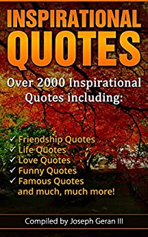 The Ultimate Collection of Inspirational Quotes: Over 2000 ...