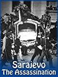 Sarajevo %2D The Assassination