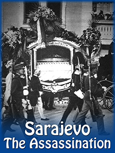 Sarajevo - The Assassination
