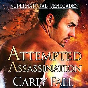 Attempted Assassination Audiobook