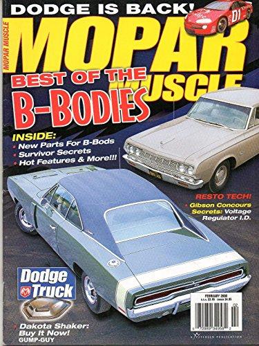 Mopar Muscle February 2000 Magazine BEST OF THE B-BODIES: NEW PARTS FOR B-BODS, SURVIVOR SECRETS, & HOT FEATURES & MORE !!!!