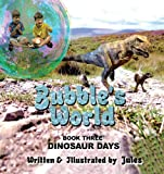 Bubble's World, Jules, 1438967829