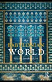 The Babylonian World, , 0415353467