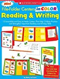 Mini File-Folder Centers in Color Reading and Writing (K-1): 12 Irresistible and Easy-to-Make Centers That Help Children Practice and Strengthen Important Reading and Writing Skills
