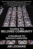 Creating the Beloved Community: A Handbook for Spiritual Leadership