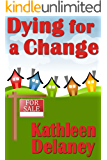 Dying For a Change (Ellen McKenzie mysteries Book 1)
