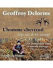 L'homme-chevreuil: Sept ans de vie sauvage