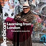 img - for Learning from London: Photographs by Young Artists (Barbican Art Book) by Emma Ridgway (2014-03-31) book / textbook / text book