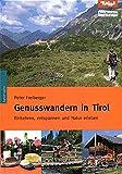 Genusswandern in Tirol
