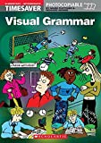 Timesaver 'Visual Grammar': Photocopiable, CEFR: A1 - B1 (Helbling Languages / Scholastic)