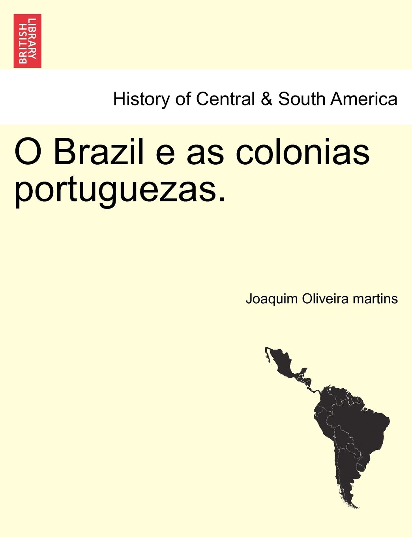 O Brazil e as colonias portuguezas. PDF