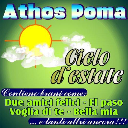 Amazon.com: Cielo d'estate: Athos Poma: MP3 Downloads