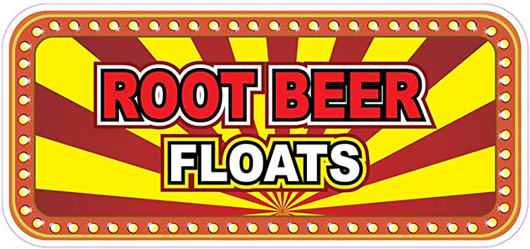 Food Truck Restaurant Concession Root Beer Floats DECAL CHOOSE YOUR SIZE