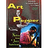 ART PEPPER NOTES FROM A JAZZ SURVIVOR -