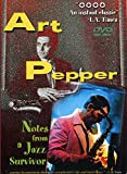 Art Pepper: Notes from a Jazz Survivor