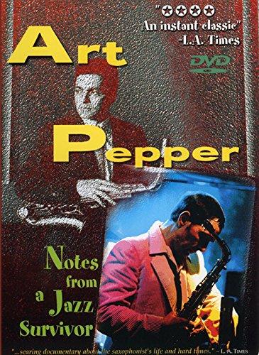 Art Pepper: Notes from a Jazz Survivor]()