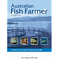 Australian Fish Farmer: A Practical Guide to Aquaculture