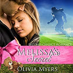 Second Chance Romance: Melissa's Secret