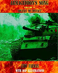 'Advance to Contact': The 2015, Map Illustrated Edition (Armageddon's Song) (English Edition)