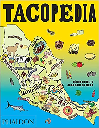 The Taco Encyclopedia: Amazon.es: Deborah Holtz ; Juan Carlos Mena: Libros en idiomas extranjeros
