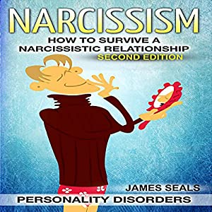 Personality Disorders: Narcissism Audiobook