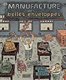 La manufacture des belles enveloppes (Outsider) (French Edition)