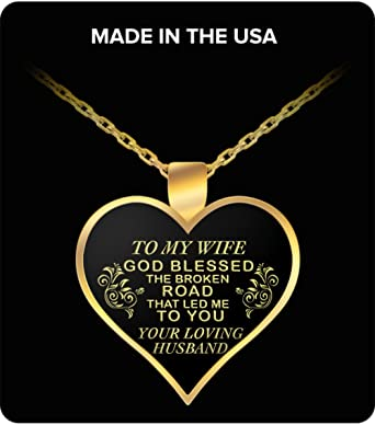 Anniversary Valentine/'s Day Gift For Wife To My Beautiful Wife God Bless The Broken Road That Led Me To You Double Heart Necklace