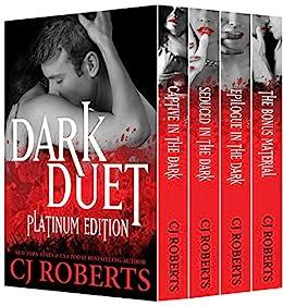 Dark Duet: Platinum Edition: Featuring Determined to Obey (The Dark Duet Book 4) by [Roberts, CJ]