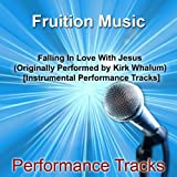 Falling in Love with Jesus (High Key) [Originally Performed by Kirk Whalum] [Instrumental Track]