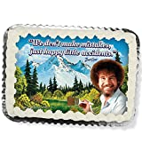 Bob Ross Printed Cake Icing Sheet 1/4 Sheet Size''We don't make mistakes, just happy little accidents.''