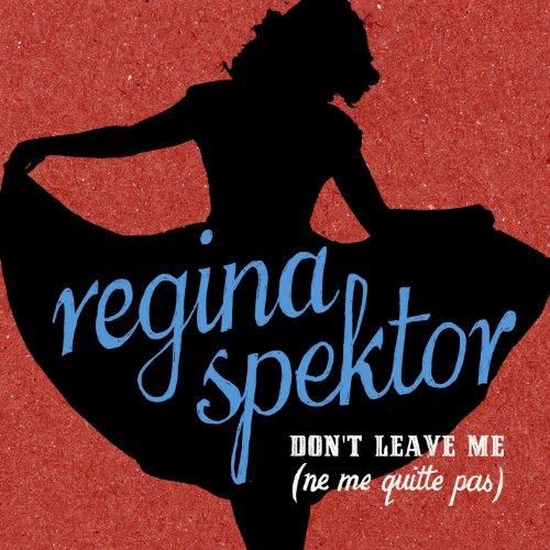 Don't Leave Me (Ne Me Quitte Pas) Dont Leave