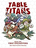 img - for Table Titans Volume 1: First Encounters book / textbook / text book