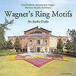 Wagner's Ring Motifs | Sven Friedrich,Gerhard K. Englert