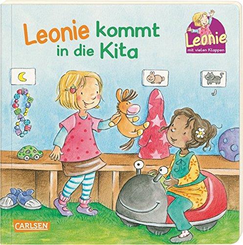 Leonie: Leonie kommt in die Kita: Pappbilderbuch mit Klappen