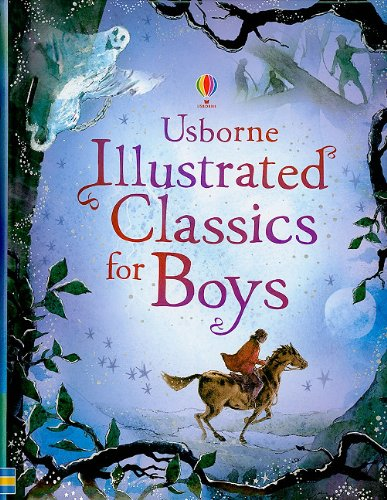 Illustrated Classics for Boys (Illustrated Stories) (Fairy Tales For Boys)