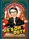 He's On Duty (English Subtitled)