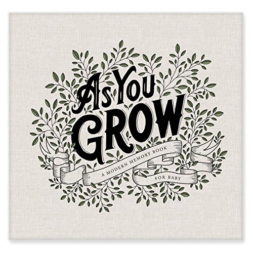 As You Grow: A Modern Memory Book for Baby -