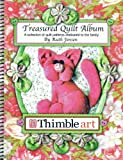 Treasure Quilt Album : A collection of quilt patterns dedicated to the Family, Ruth jensen, 0978635604