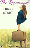 Fresh Start: The Rosewoods Series Prequel