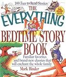 Everything Bedtime Story Book, Mark Binder, 1580621473