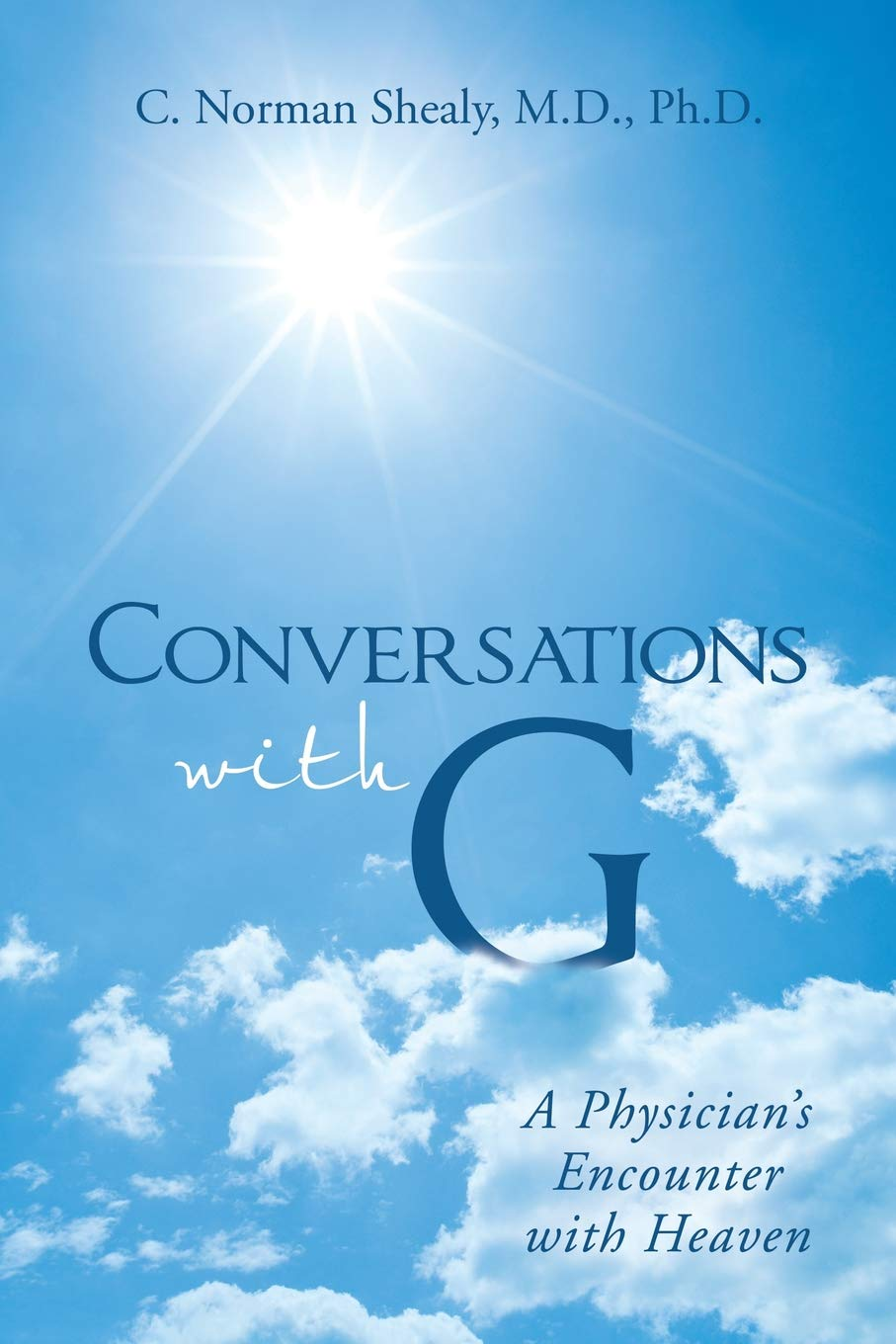 Conversations with G: A Physician's Encounter with Heaven: Amazon co