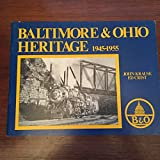 img - for Baltimore & Ohio Heritage, 1945-1955 book / textbook / text book