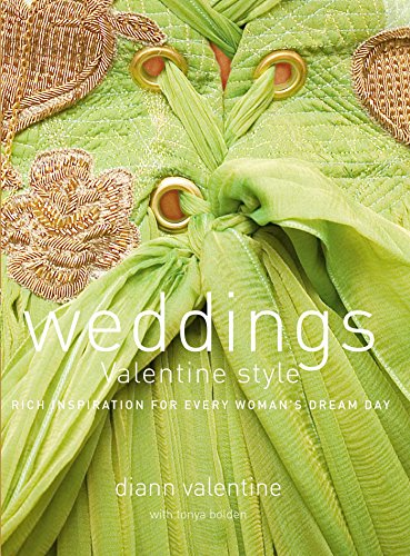 Search : Weddings Valentine Style: Rich Inspiration for Every Woman's Dream Day